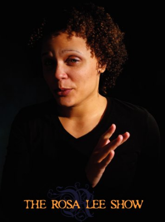 """[Image description: Movie cover for The Rosa Lee Show. Set against a dark background, a woman of color with short curly hair leans forward. At the bottom, amber text reads, """"The Rosa Lee Show."""".]"""