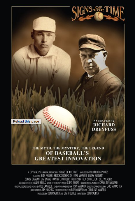 """[Image description: Movie cover for Signs of the Time. Two sepia toned portraits of white men, wearing baseball caps, are highlighted above an image of a baseball nestled in a patch of grass. Text at the top of the cover reads, """"Signs of the Time."""" ]"""