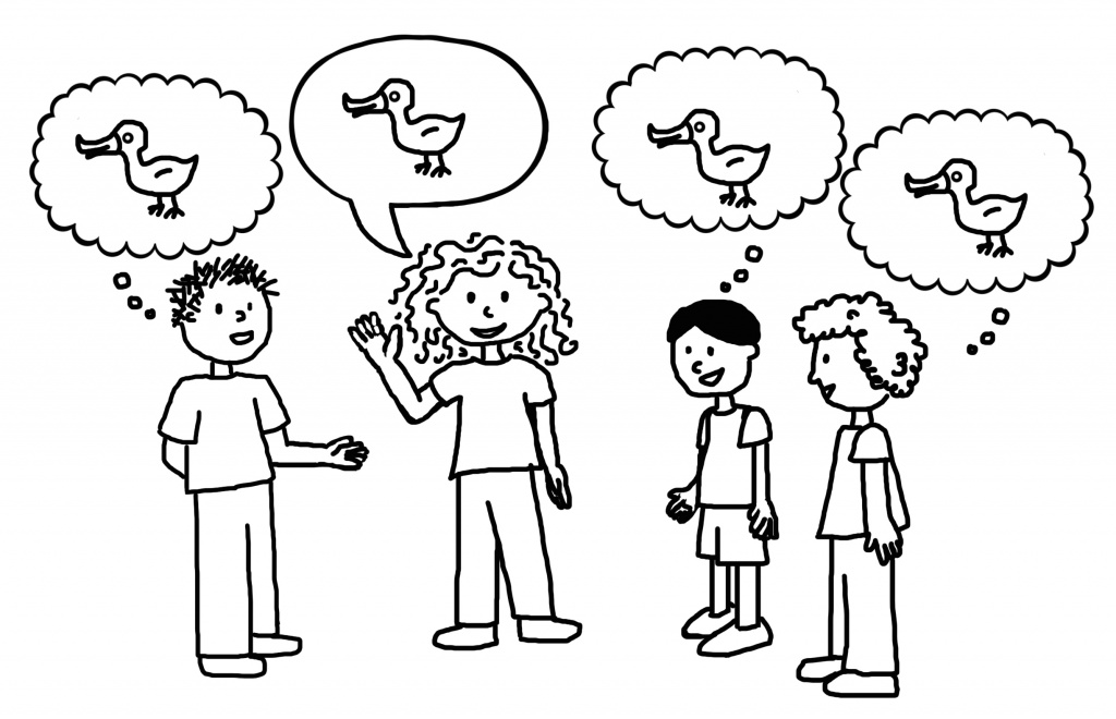 [Image description: A black and white line-drawing of 4 children conversing. The child with short curly hair in the middle communicates about a duck while the other 3 children picture a duck in their heads.]