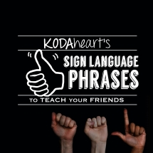 "[Image Description: A thumb, outlined in white, signs ""10"" with accompanying text that reads: ""KODAheart's [10] Sign Language Phrases to Teach Your Friends"". In the background is a photo of three hands in a row against a black background. The hands are signing ""A,"" ""S,"" ""L"".]"